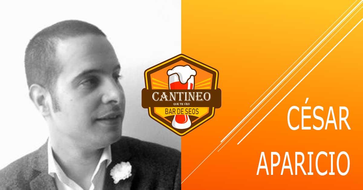 Podcast César Aparicio - Consultor SEO España - Cantineoqueteveo