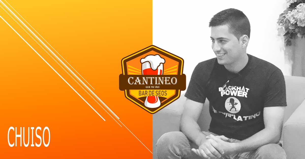 Podcast Chuiso - Consultor SEO España - Cantineoqueteveo