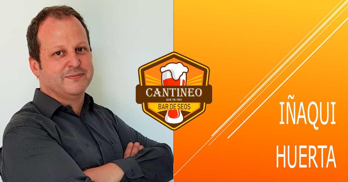 Podcast Iñaki Huerta - Consultor SEO España - Cantineoqueteveo