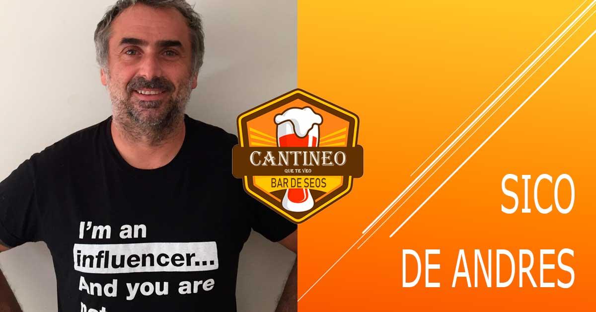 Podcast Sico de Andres - Consultor SEO España - Cantineoqueteveo